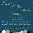 A safe space for five-college students identifying or questioning along the asexual or aromantic spectrums to share and celebrate their identities