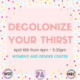 Decolonize Your Thirst on a pink post with polka dots around it