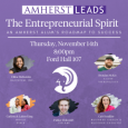 The Entrepreneurial Spirit Event, 11/14,  8 p.m., Ford Hall 107