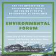 Come to the Environmental Forum to discuss Environmental Activism on Campus