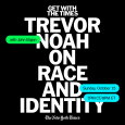 Trevor Noah on Race and Identity