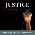"Picture of hand grasping microphone, framed by words ""JUSTICE: Amherst College's Speaking Competition 2020"" and ""PERSUADE. INSPIRE. SPEAK OUT."""