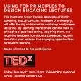 Lecturing Using TED Principles