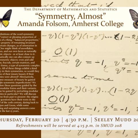 """Math Colloquium: """"Symmetry, Almost"""" - Amanda Folsom, Thurs. Feb. 12, 4:30 p.m., SMUD 206"""