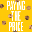 """""""Paying the Price"""" book cover — white text on yellow background, surrounded by pennies"""