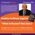 """Event Poster: Kwame Anthony Appiah discussing """"What Is Racism? One Story"""""""