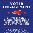 Voter Engagement: A Jeffersonian Dinner Concerning Midterm Elections and Voter Turnout