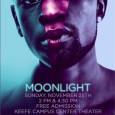 Poster showing Moonlight movie poster promoting campus showing