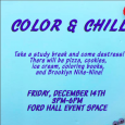 "Poster promoting a destress event called ""Color & Chill"""