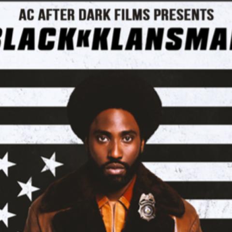 Poster showing BlacKkKlansman movie poster promoting campus showing