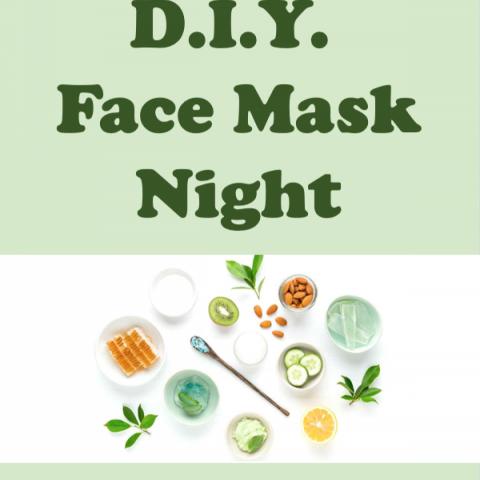 DIY Face Mask Night
