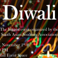 Diwali 2019! Join SASA from 7-10pm on November 1st to celebrate the Festival of Lights.
