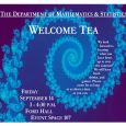 Math & Stats WELCOME TEA, Sept. 14, 3:00 p.m., Ford Hall Event Space 107