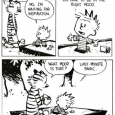 Calvin and Hobbes discuss the inspiration found in last-minute panic