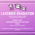 Purple poster with graduation caps. Event information; The 9th annual Lavender Graduation. May 15. 2p.m.