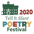 2020 Tell It Slant Poetry Festival