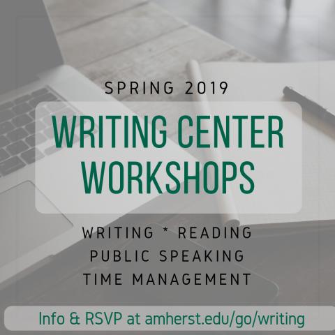 Spring 2019 Writing Center Workshops