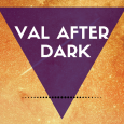 Val After Dark