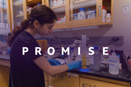 Woman student in a lab holding equipment, with the word Promise superimposed over the photo
