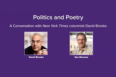 David Brooks and Ilan Stavans