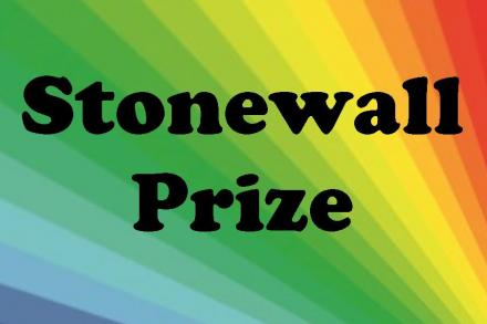 Rainbow background with the words Stonewall Prize