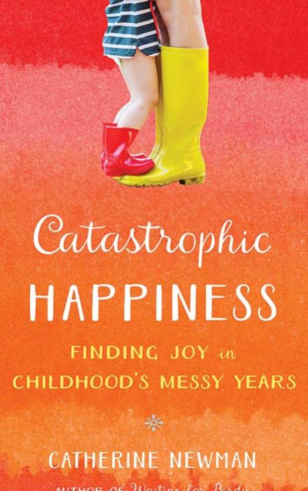 Catastrophic Happiness book jacket