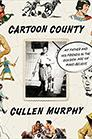 Cartoon County by Cullen Murphy '74
