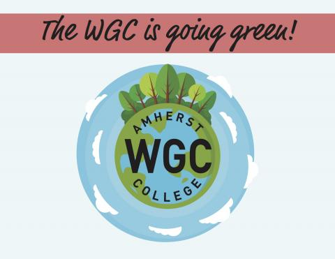 the WGC is going green!