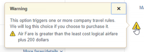This option triggers one or more company travel rules. We will log this choice if you choose to purchase it.