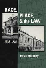 Race, Place, and the Law Book Cover