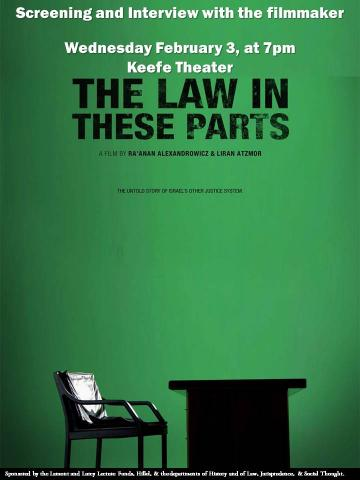 """""""The Law in These Parts:"""" Screening and Interview with Israeli filmmaker Ra'anan Alexandrowicz"""