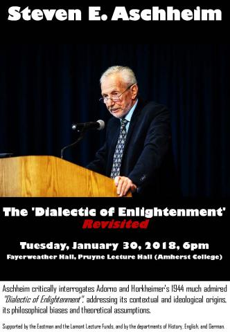 The Dialectic of Enlightenment - Steven E. Aschheim
