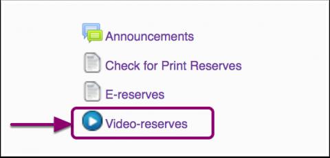 video reserves link