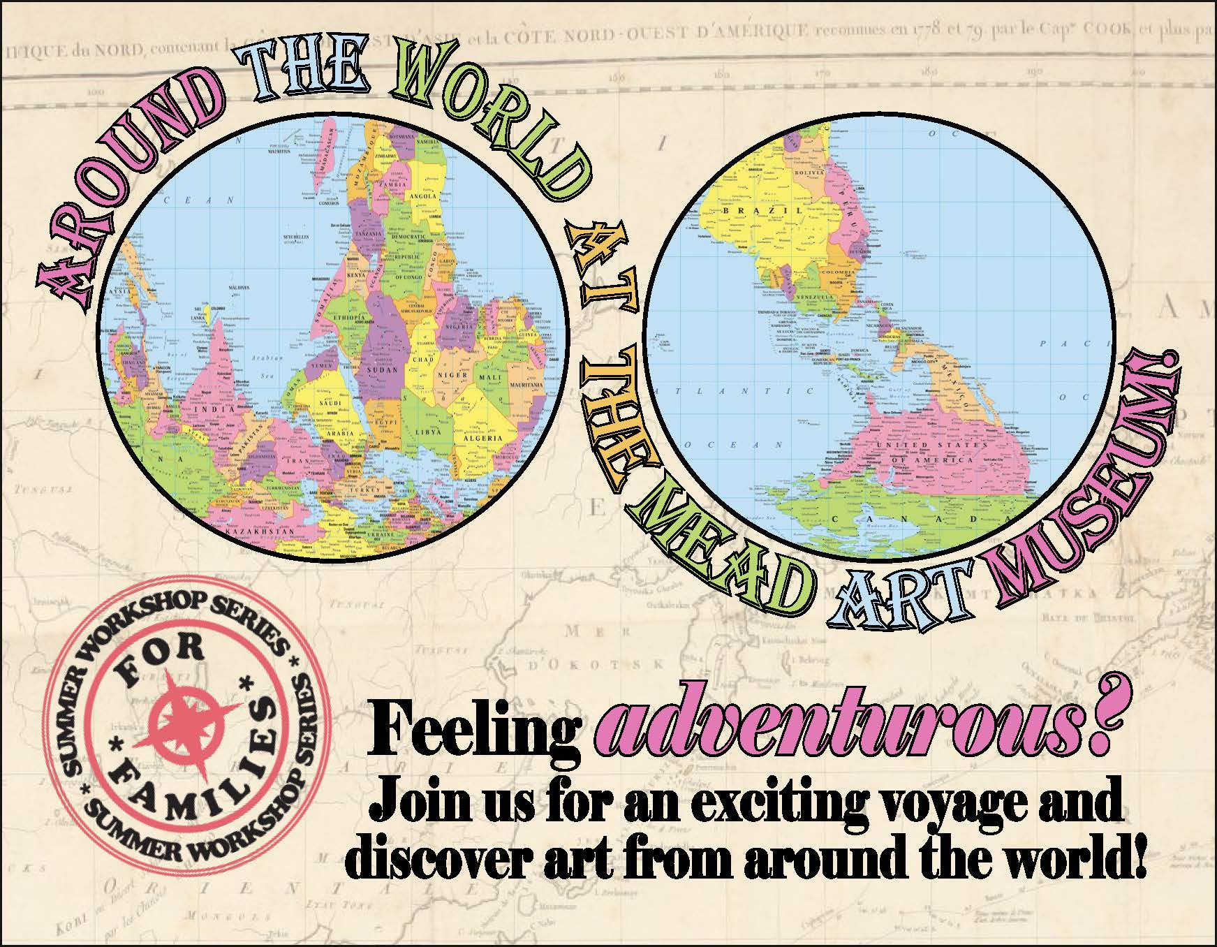 Mead Art Museum Poster Featuring Two Circular Maps Of Parts Of The World And The Words Around The