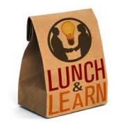 Lunch and Learn Sessions