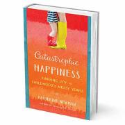 Catastrophic Happiness book cover