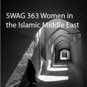 Shadowed hallway with Islamic woman. Text reads: SWAG 363 Women in the Islamic Middle East.
